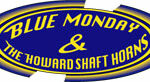 Blue Monday and The Howard Shaft Horns Logo